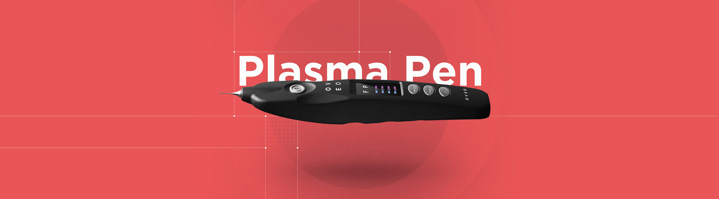 OVEO Plasma Pen